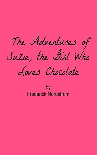 The Adventures of Suzie, the Girl Who Loves Chocolate