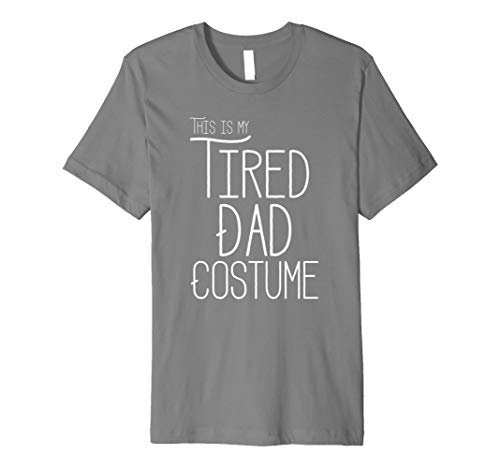 This Is My Tired Dad Costume Funny Halloween