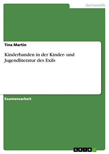 Download Kinderbanden in der Kinder- und Jugendliteratur des Exils (German Edition) Pdf