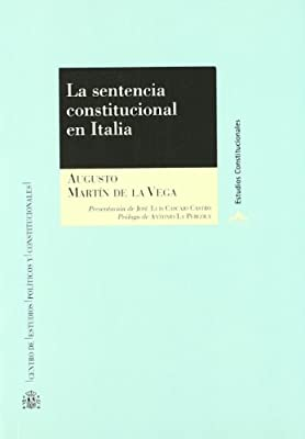 La sentencia constitucional en Italia.: Tipología y efectos de las ...