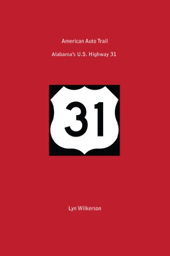 American Auto Trail-Alabama's U.S. Highway - 31 Highway Us