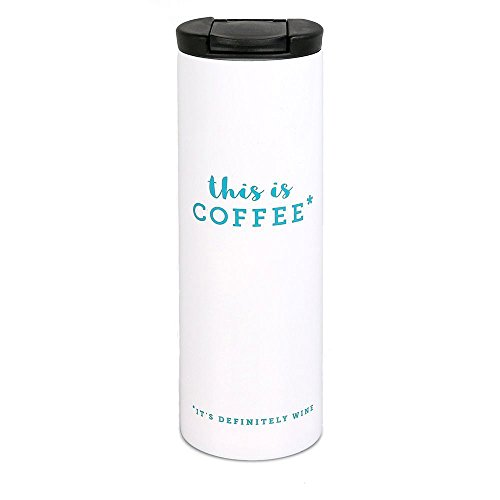 This is Coffee, It's Definitely Wine Funny Phrase Coffee Tumbler | 16 Oz Stainless Steel Tumbler – Humorous Gift for Moms, Sisters, Girlfriends, and Friends ()