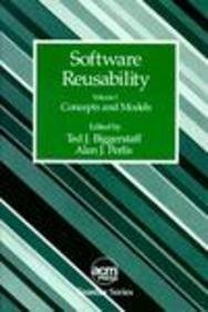 Software Reusability: Concepts and Models (Acm Press Frontier Series) by Assn for Computing Machinery