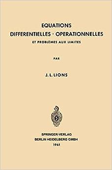 Book Equations Differentielles Operationnelles: Et Problèmes aux Limites (Grundlehren der mathematischen Wissenschaften)