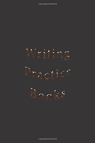 Writing Practice Books: 6 x 9, 108 Lined Pages (diary, notebook, journal)