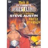 This Is Ultimate Wrestling: Steve Austin