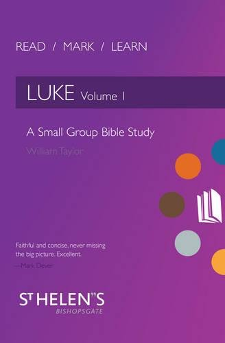 Download Read Mark Learn: Luke Vol. 1: A Small Group Bible Study pdf