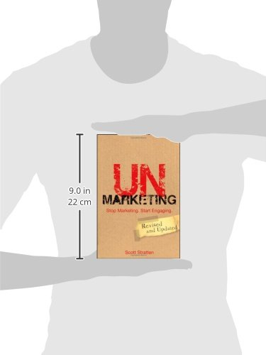UnMarketing: Stop Marketing. Start Engaging: Amazon.es: Scott Stratten, Alison Kramer: Libros en idiomas extranjeros