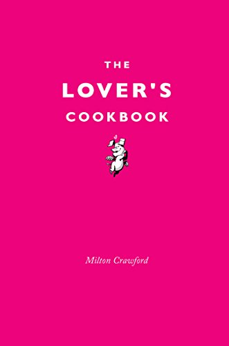The Lover's Cookbook - Drunken Desserts