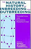 The Natural History of Inbreeding and Outbreeding : Theoretical and Empirical Perspectives, , 0226798542