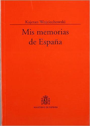 Mis memorias de España (Colección Clásicos): Amazon.es ...