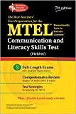 MTEL Communication and Literacy Skills Test 7th (seventh) edition Text Only