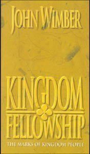 Kingdom Fellowship: Living Together As the Body of Christ (Christian essentials)