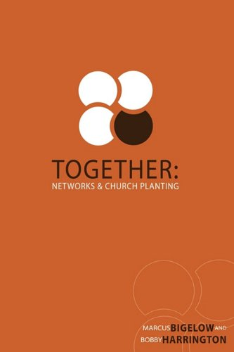 Together: Networks & Church Planting