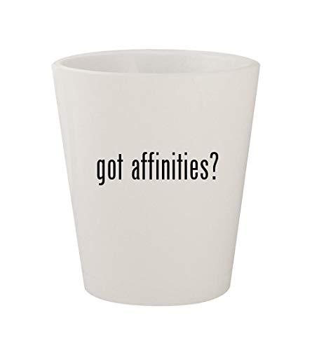 got affinities? - Ceramic White 1.5oz Shot Glass