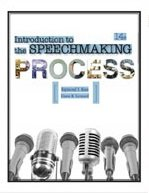 Introduction to the Speechmaking Process (14th, Fourteenth Edition) - By Leonard & Ross