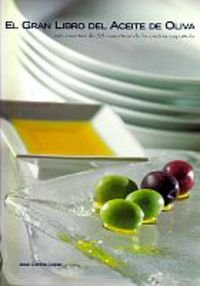 Gran libro del aceite de oliva, el