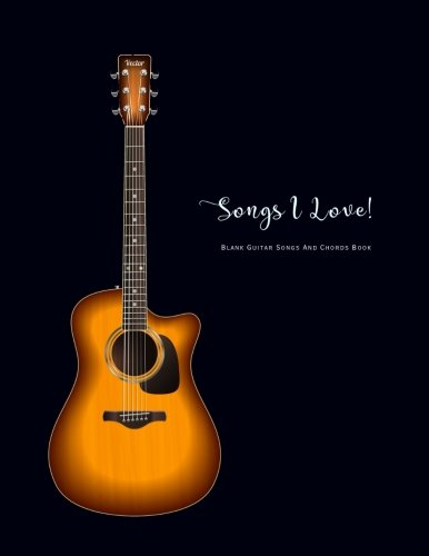 Blank Guitar Songs And Chords Book: Guitar Easy Songs Blank Fretboard Charts And Tab Dark Blue