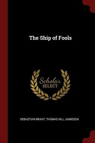 The Ship of Fools [Brant, Sebastian - Jamieson, Thomas Hill] (Tapa Blanda)