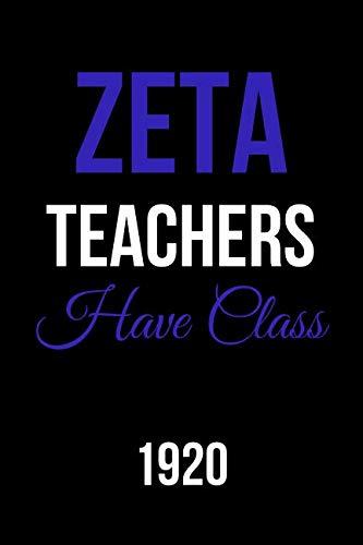 (Zeta Teachers Have Class 1920: Blank Lined Journal )