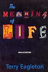 The Meaning of Life (Indian Edition)
