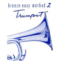 - Breeze-easy Method 2 Trumpet (breeze-easy, trumpet -method 2)