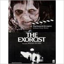 The Exorcist / Legion - Two Classic Screenplays: Film