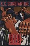 Good Sons, K. C. Constantine, 0892965444
