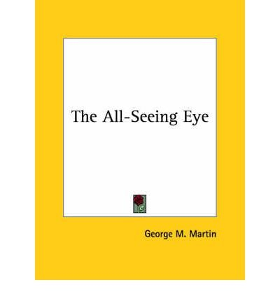 Read Online The All-Seeing Eye (Paperback) - Common pdf