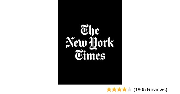 Sunday Review Editorial Dont Give Up >> Amazon Com The New York Times Daily Edition For Kindle