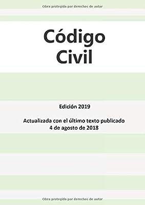 Código civil: Edición 2019 - Actualizado con el último texto publicado el 4 de agosto de 2018: Amazon.es: Gracia y Justicia, Ministerio de: Libros