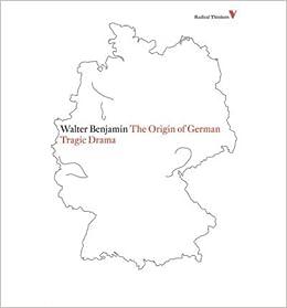 Origin of German Tragic Drama (09) by Benjamin, Walter [Paperback (2009)]