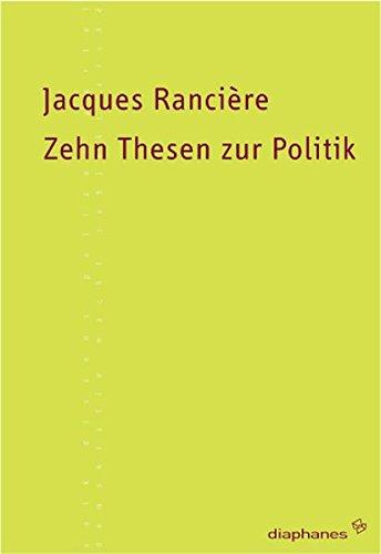 Zehn Thesen zur Politik (Kleine Reihe)