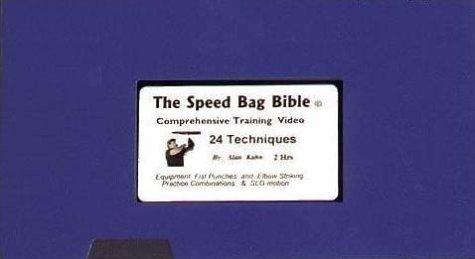 The Speed Bag Bible (comprehensive training video) [VHS]