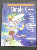 Simple C++: Featuring Robodog and the Profound Object-Oriented Programming Method (Poop)