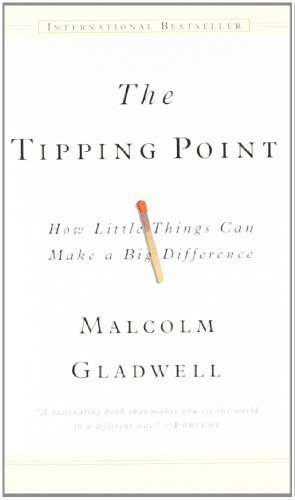 The Tipping Point by Malcolm Gladwell published by Hachette Book Group USA (2006) Paperback