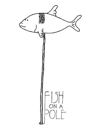 Fish on a Pole (English Edition) eBook: Sawyer Blur: Amazon.es ...