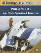 Pan Am 103 And Statesponsored Terrorism  Terrorism In Today's World
