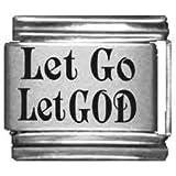 Let Go, Let God Laser Italian Charm