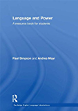 Language and Power: A Resource Book for Students (Routledge English Language Introductions)