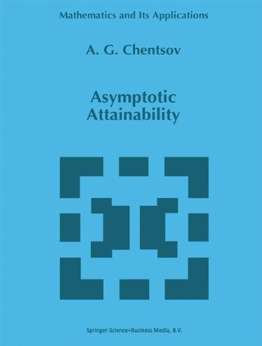 Asymptotic Attainability (Mathematics and Its Applications)