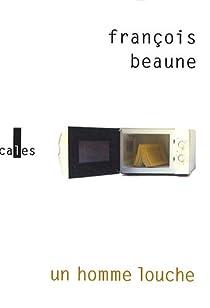 Un homme louche par Beaune