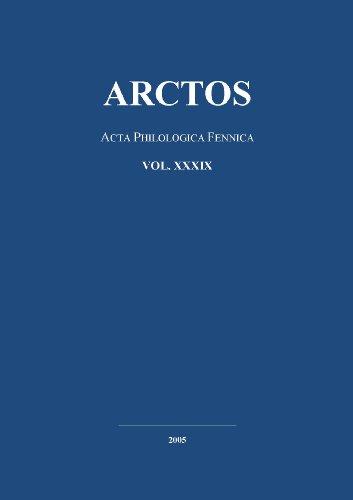 Arctos: Acta Philologica Fennica, Vol. 39 (Arctos. Acta Philologica Fennica)