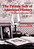 img - for The Private Side of American History: Readings in Everyday Life : Since 1865 book / textbook / text book