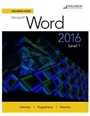 Benchmark Series: Microsoft (R) Word 2016 Level 1: Workbook