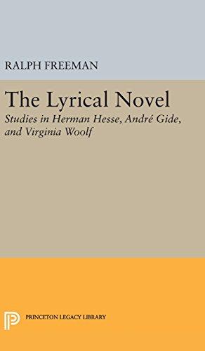 The Lyrical Novel – Studies in Herman Hesse, Andre Gide, and Virginia Woolf