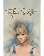 Taylor Swift Notebook: Taylor Swift Notebook for School Students, Teen Boys and Girls, Kids, Women for Creative Writing ... (Taylor Swift Composition Notebooks)