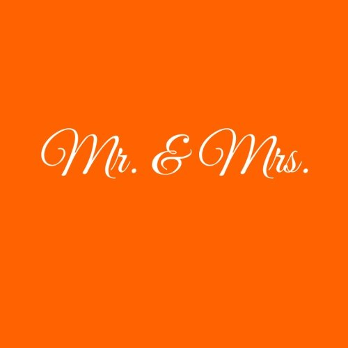 Mr. & Mrs. .........: Libro degli ospiti Mr & Mrs Guest book per Matrimonio guestbook ospiti decorazioni accessori regalo sposa mr e mrs Matrimonio ... x 21 cm Copertina Arancia (Italian Edition)