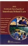 Deskbook Encyclopedia of American School Law, , 1933043547