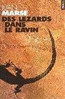Des lézards dans le ravin par Marsé